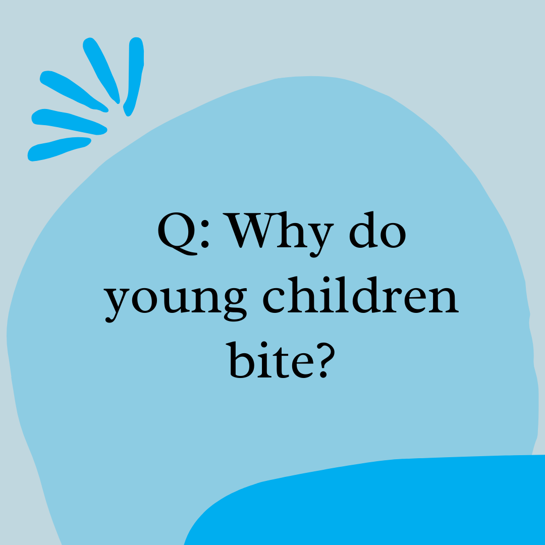 Q: How Can I Help Parents Respond to Biting?